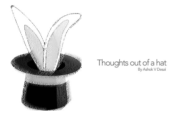Thoughts out of a hat