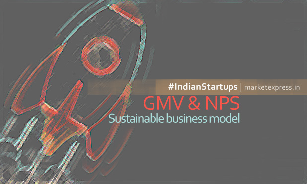indian-startups-gmv-nps-sustainable-business-model-marketexpress-in