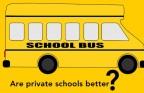 Are private schools better?